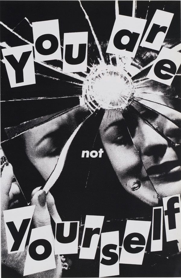 Barbara Kruger. Untitled (You Are Not Yourself). 1981