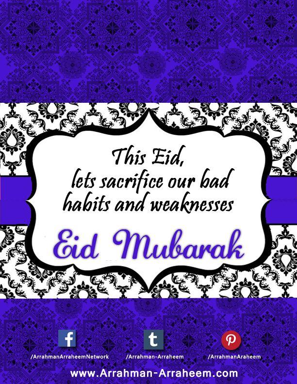 Let us commit that this Eid we'll sacrifice our bad habits & weaknesses as well - Eid Mubarak #ARAR #Islam #Eid2015 #EidlulAdha
