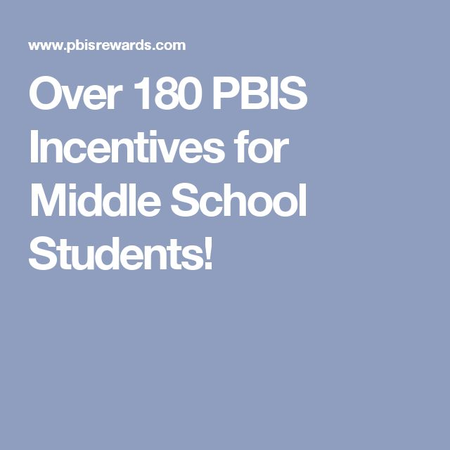 Over 180 PBIS Incentives for Middle School Students!