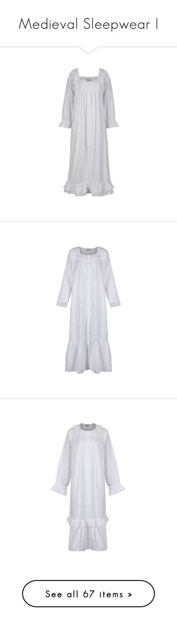 """Medieval Sleepwear I"" by savagedamsel ❤ liked on Polyvore featuring intimates, sleepwear, nightgowns, dresses, gowns, lingerie, cotton sleep wear, long sleeve cotton nightgown, long nightdress and cotton sleepwear"