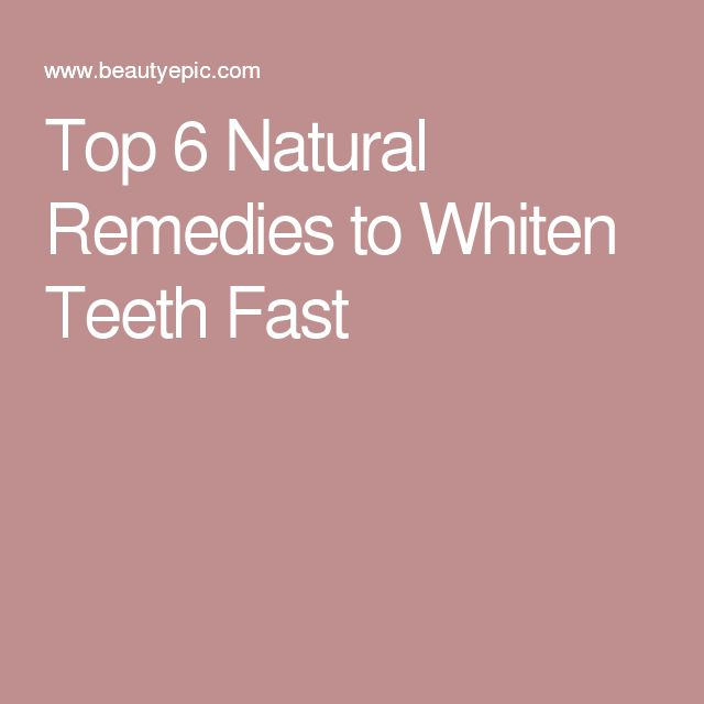 1000 Ideas About Fast Teeth Whitening On Pinterest