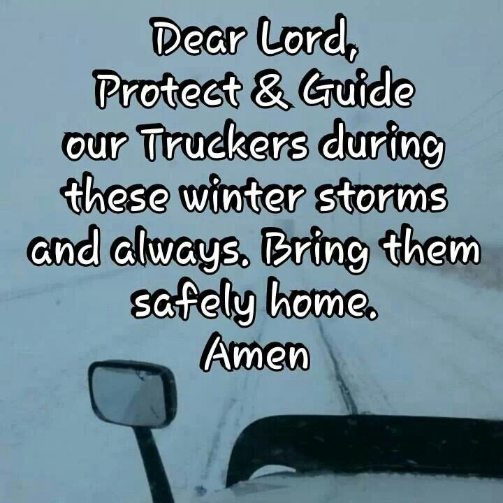 Winter time is going to be here soon. Keep those truckers safe. #BeSafe #DriveforPTL