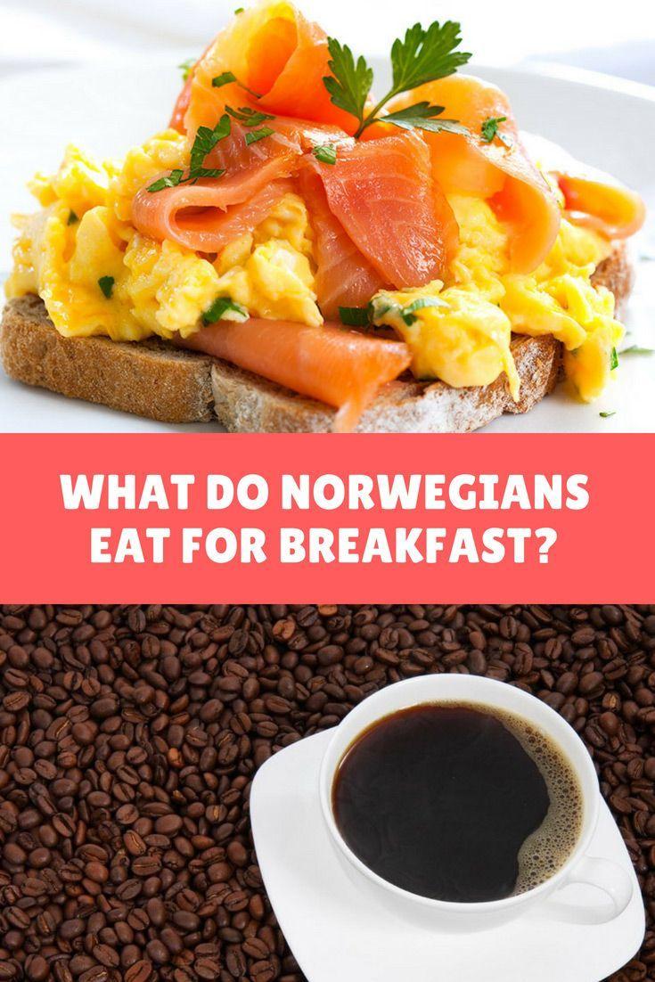 A Norwegian Breakfast In 2020 Scandinavian Food Norwegian Cuisine Norwegian Food