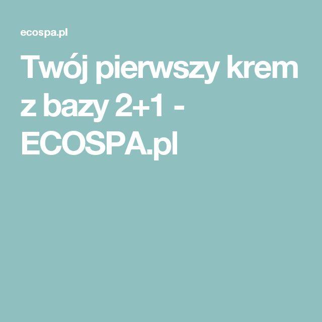 Twój pierwszy krem z bazy 2+1 - ECOSPA.pl