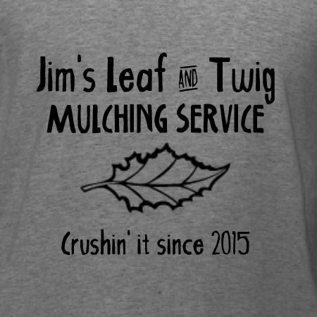 Twig and Leaf Mulching Service t-shirt template for landscaping business. Customizing t-shirts in our design studio is quick, easy, and affordable. Free 10-day shipping in the U.S.