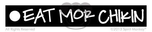 Spirit Monkey Catalog Eat Mor Chikin