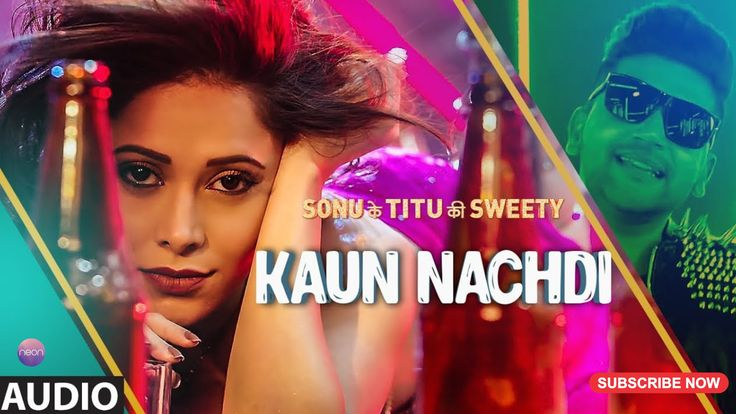 Kaun Nachdi Song From Sonu ke Titu Ki Sweety. This Song Sung By Guru Randhawa And Neeti Mohan. Kun Nachdi Song Lyrics And Composed by Guru Randhawa. Starring - Kartik Aaryan, Nushrat Bharucha, and Sunny Singh. This movie Directed by Luv Ranjan. Enjoy this Song  And Subscribe Our Channel.