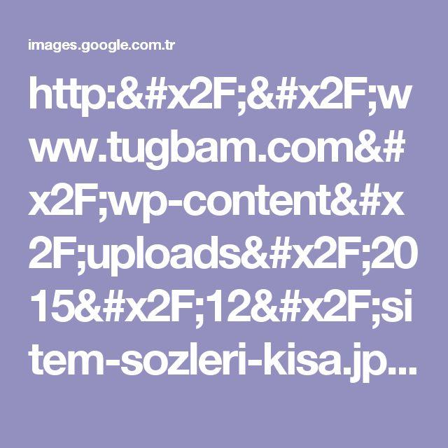 http://www.tugbam.com/wp-content/uploads/2015/12/sitem-sozleri-kisa.jpg için Google Görsel Sonuçları
