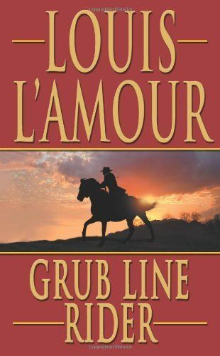 33 best books authors i love images on pinterest book authors grub line rider by louis lamour httpamazon fandeluxe Choice Image