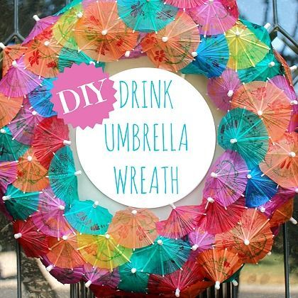 DIY Drink Umbrella Wreath -- How cute would this be at a backyard tiki bar or party patio?