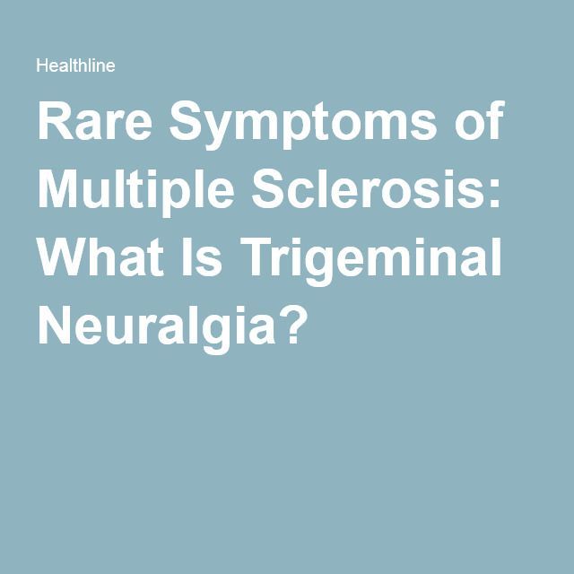 Rare Symptoms of Multiple Sclerosis: What Is Trigeminal Neuralgia?
