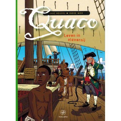 In het stripboek Quaco, Leven in slavernij volgen we de Afrikaanse jongen Quaco die nietsvermoedend slaaf wordt en naar Suriname wordt verscheept.
