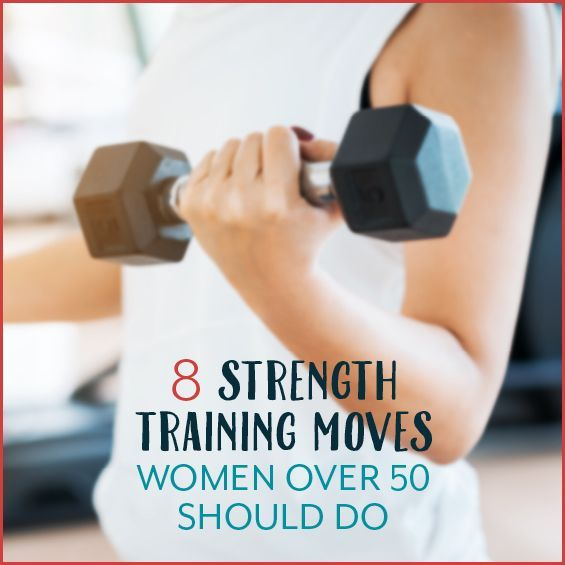 The secret to anti-aging magic? Strength training. Here are 8 strength training moves women over 50 should do to stay strong, young, and healthy.