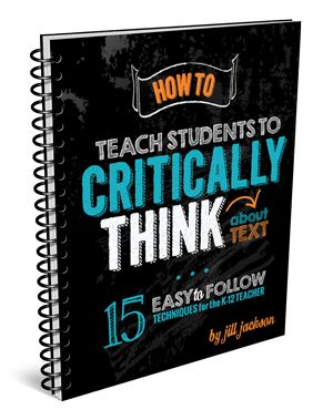 How to Teach Kids to Critically Think About Text | Jill Jackson | Jackson Consulting