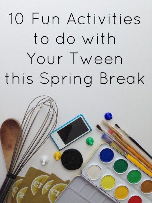 spring break with tweens