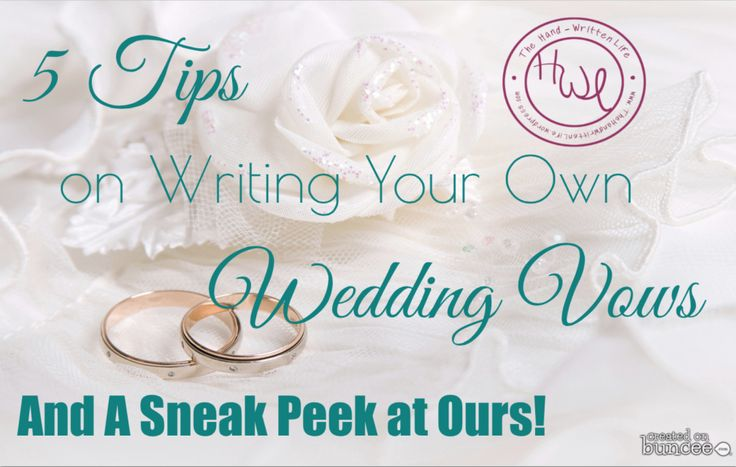 5 Tips On Writing Your Own Vows (And A
