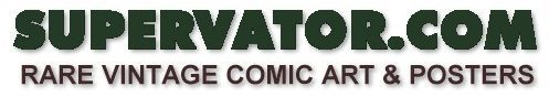 At SUPERVATOR.COM, we have 100's of Marvel and DC Comics rare vintage comic book posters for sale, as well as one of a kind Official Marvel Comics and DC Comics original color guide art pages (also known as hand painted Colorist's artwork), scarce comic shop dealer promotional promo posters that were never for sale to the public, and much more. Our superhero posters and color guide artwork goes back as far as the 1990's, 1980's, 1970's, and sometimes even the 1960's.
