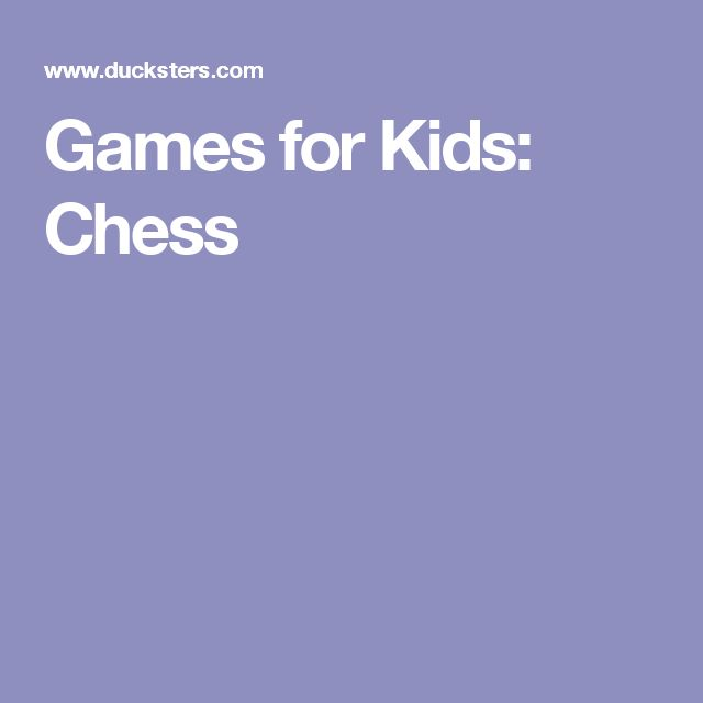 Games for Kids: Chess