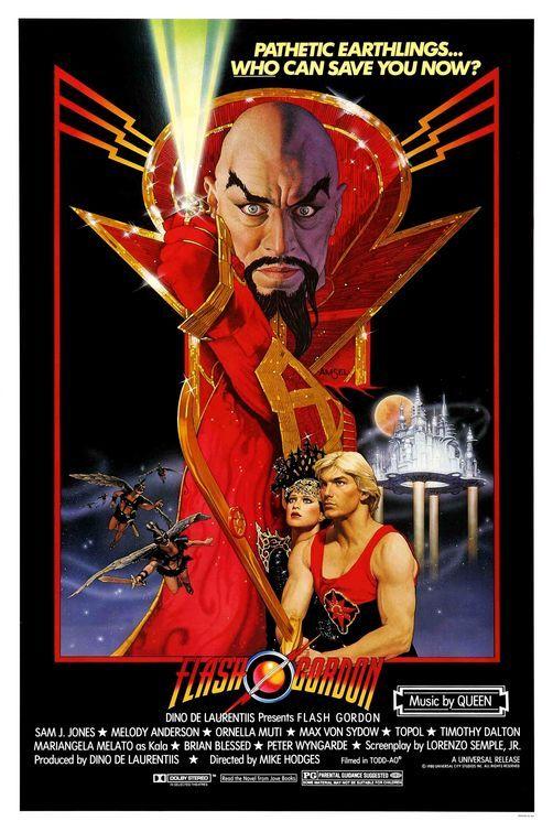 Flash Gordon! Film ultra trash degli anni 80, forse film simbolo di quegli anni, un cast assurdo effetti speciali anni 60 con le incredibili musiche dei Queen. Da vedere per chi vuol capire meglio i paradossi degli anni 1980