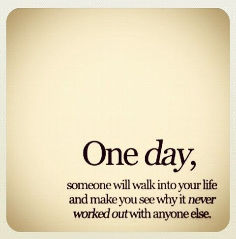 one day. don't lose hope :)