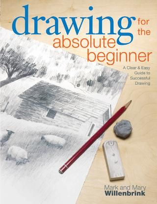 drawing for the absolute beginner mark willenbrink pdf