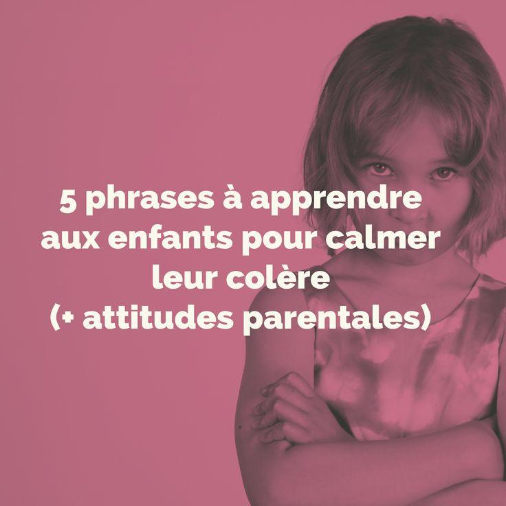 5 phrases à apprendre aux enfants pour calmer leur colère (+ attitudes parentales).  La colère est une émotion intensequi submerge les enfants, déconnectant les fonctions supérieures de leur cerveau (cortex préfrontal) et les privant ainsi de leur capacité d'apprentissage et de raisonnement. C'est l'immaturité de leur cerveau qui...