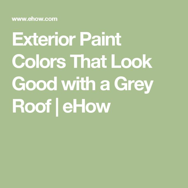 Exterior Paint Colors That Look Good with a Grey Roof   eHow