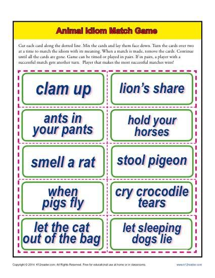 Animal Idiom Match Game Activity - This match game asks your student to match the idiom with its meaning. It can be played alone, in pairs, or in groups.