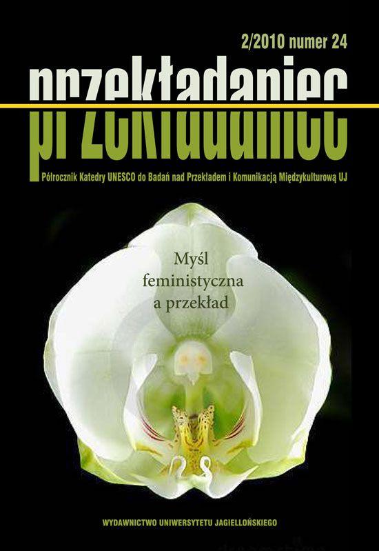 """""""Przekładaniec"""" - darmowe zeszyty z lat 2007-2011 do pobrania na stronie http://www.ejournals.eu/Przekladaniec/"""