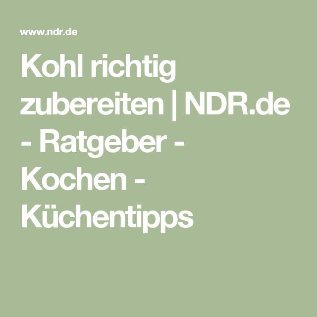 Kohl richtig zubereiten | NDR.de - Ratgeber - Kochen - Küchentipps