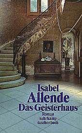 Isabel Allende: Das Geisterhaus (3. Teil der Geisterhaus-Trilogie)