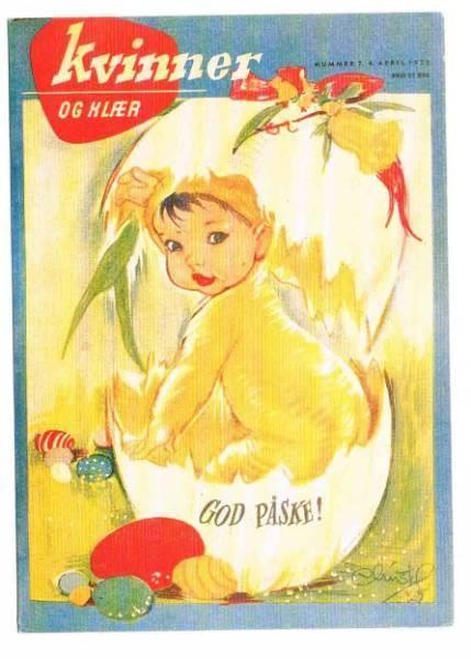 Christel cover illustration 1953 - Go' påske (Happy Easter) - 'Kvinner og klær' (Women and fashion) is a Norwegian weekly magazine