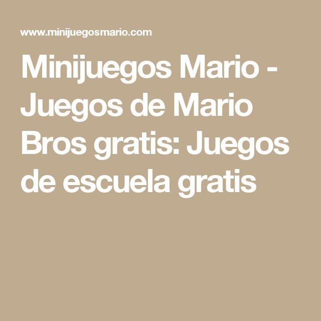 Minijuegos Mario - Juegos de Mario Bros gratis: Juegos de escuela gratis
