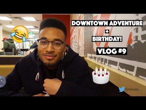 DOWNTOWN ADVENTURES + BIRTHDAY! | Vlog #9