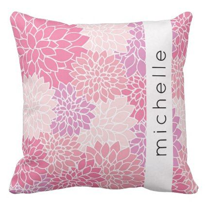 Your Name - Dahlia Flowers Blossoms - Pink Purple Throw Pillow - pink gifts style ideas cyo unique