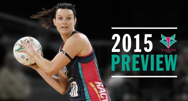 2015 Melbourne Vixens Preview