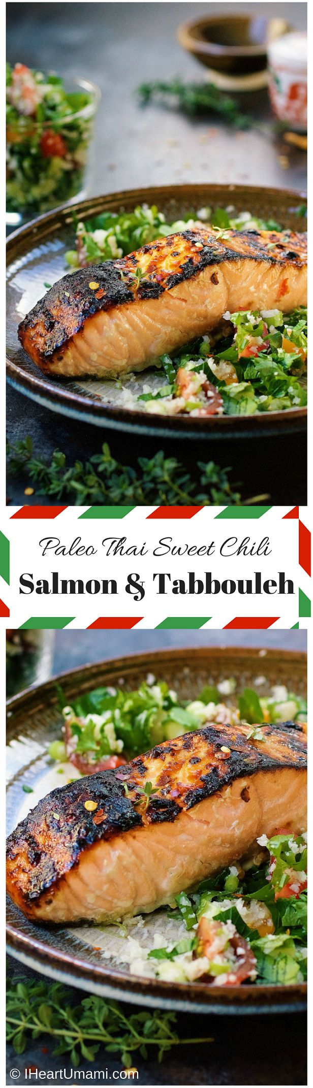 Paleo Thai Sweet Chili Salmon Tabbouleh (Tabouli) | IHeartUmami.com