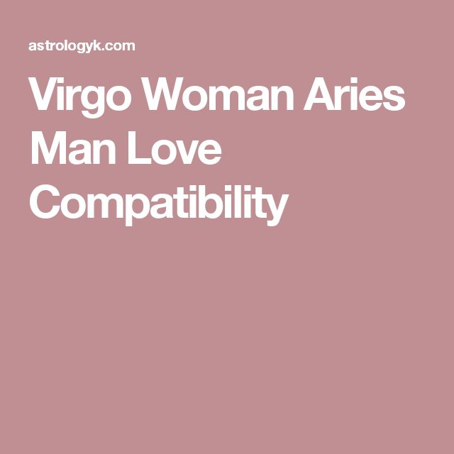 Aries man dating a virgo woman