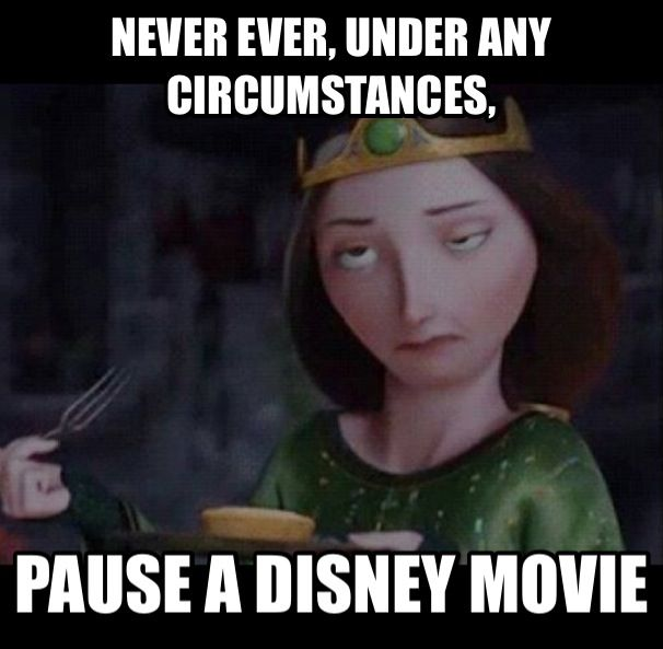 Never pause a Disney movie. I saw this without pausing it!