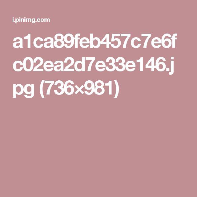 a1ca89feb457c7e6fc02ea2d7e33e146.jpg (736×981)