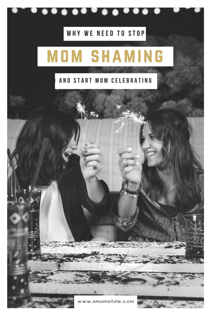 Start mom celebrating and stop mom shaming. Support your mom tribe and put an end to mom shaming. www.amamatale.com