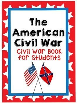 FREE Civil War Book for the students to fill in as they learn or research various Civil War topics.