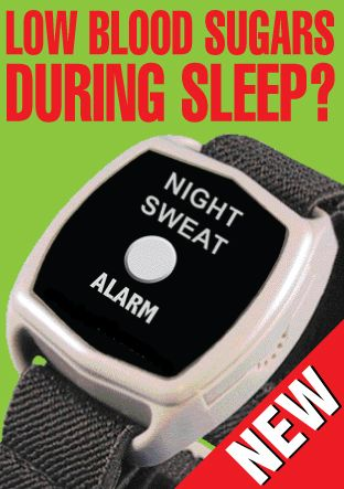 Night-time Cold Sweat Low Blood Sugar Alarm need one - have heard of this before. Must look into this.