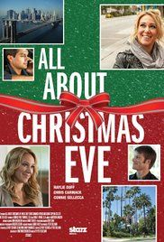 ^  All About Christmas Eve with Haylie Duff, Chris Carmack & Connie Sellecca