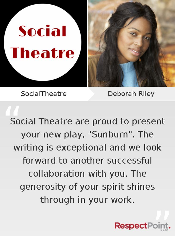 Click through to see what SocialTheatre had to say about Deborah  Riley on RespectPoint.com.