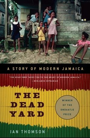 Award winner.  What is the - and where is - the real Jamaica?  Read the review at The Guardian: http://www.theguardian.com/books/2009/may/16/dead-yard-tales-modern-jamaica-ian-thomson