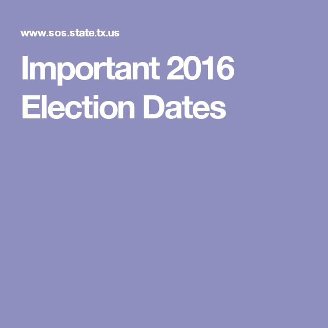 Important 2016 Election Dates
