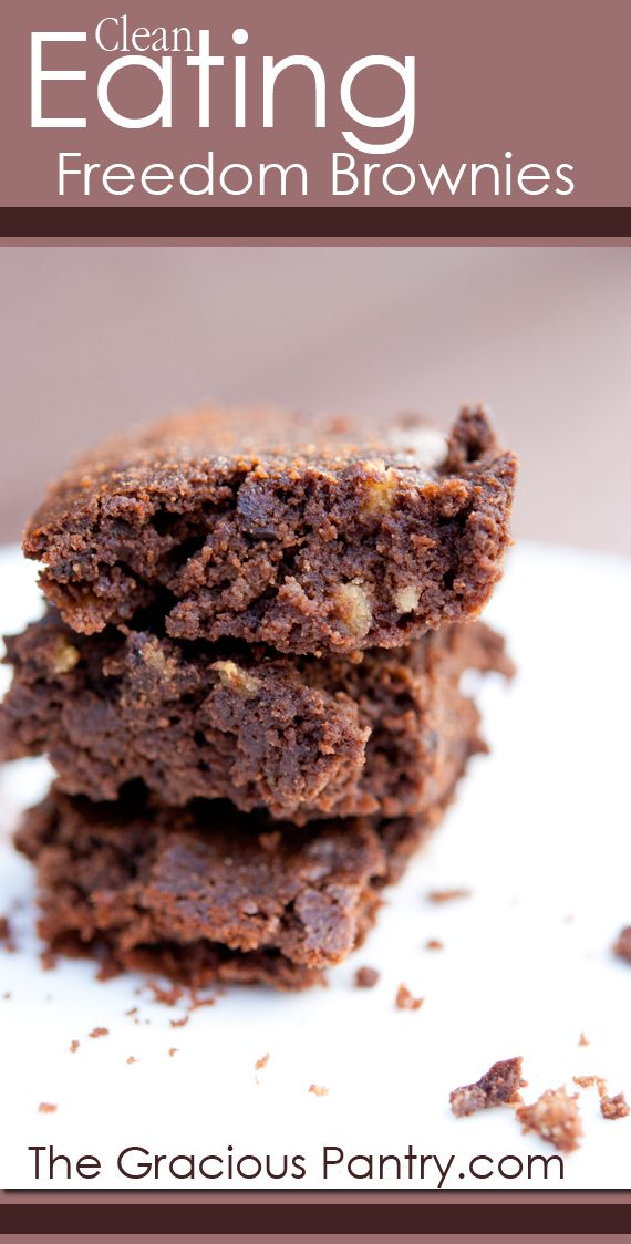 Clean Eating Freedom Brownies. These sound SO yummy - gluten free, dairy free, grain free - no refined sugar... gonna make 'em tonight!