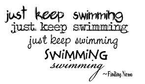 Words to Live By: Disney Stuff, Keep Swim, Swim Swim, Quotabl Words, Funny Stuff, Movie Quotes, Favorite Quotes, Finding Nemo, Disney Movie