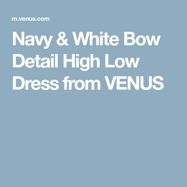 Navy & White Bow Detail High Low Dress from VENUS